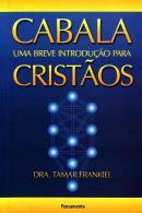 CABALA - UMA BREVE INTRODUCAO PARA CRISTAOS