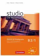 STUDIO D B2.1  - MITTELSTUFE1: B2 KURS UND UBUNGSBUCH. INKL. LERNER CD