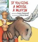 IF YOU GIVE A MOOSE MUFFIN