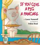 IF YOU GIVE A PIG A PANCAKE