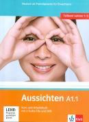 AUSSICHTEN A1.1 KURS /ARBEITSBUCH + 2 AUDIO CDS + DVD