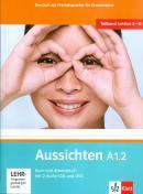 AUSSICHTEN A1.2 KURS/ARBEITSBUCH + 2 AUDIO CDS + DVD