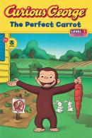 CURIOUS GEORGE THE PERFECT CARROT