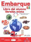EMBARQUE 3 - LIBRO DEL ALUMNO - VERSION MIXTA INCLUYE CD AUDIO