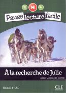 RECHERCHE DE JULIE, A + CD AUDIO NIVEAU 1