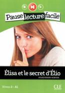 ELISA ET LE SECRET D´ELIO + CD AUDIO NIVEAU 2