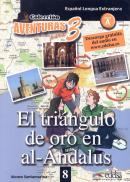 AVENTURAS PARA 3 - EL TRIANGULO DE ORO EN AL-ANDALUS