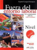 FUERA DEL ENTORNO LABORAL A1/A2 - LIBRO DEL ALUMNO + CLAVES