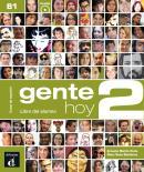 GENTE HOY 2 - LIBRO DEL ALUMNO + CD AUDIO B1