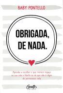 OBRIGADA, DE NADA