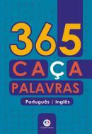 365 CACA-PALAVRAS - PORTUGUES-INGLES