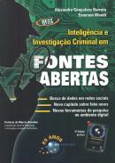 INTELIGENCIA E INVESTIGACAO CRIMINAL EM FONTES ABERTAS - 3ª ED.
