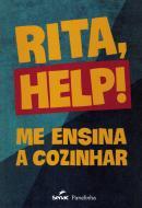 RITA, HELP! ME ENSINA A COZINHAR