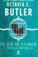 FILHOS DE SANGUE E OUTRAS HISTORIAS