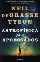 ASTROFISICA PARA APRESSADOS - 2ª ED.