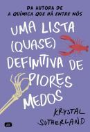 LISTA (QUASE) DEFINITIVA DE PIORES MEDOS, UMA