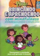 BRINCANDO E APRENDENDO COM MINDFULNESS