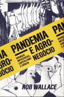 PANDEMIA E AGRONEGOCIO: DOENCAS INFECCIOSAS, CAPITALISMO E CIENCIA