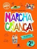 MARCHA CRIANCA - CALIGRAFIA COM ORTOGRAFIA E GRAMATICA - 2? ANO