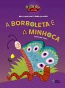 BORBOLETA E A MINHOCA, A