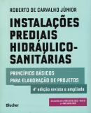 INSTALACOES PREDIAIS HIDRAULICO-SANITARIAS - PRINCIPIOS BASICOS PARA ELABORACAO DE PROJETOS