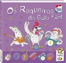 APRENDIZADO MUSICAL: OS ROQUEIROS DO GALO FAEL