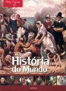 MINHA PRIMEIRA ENCICLOPEDIA - HISTORIA DO MUNDO