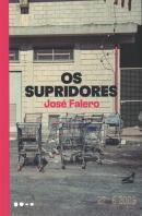 OS SUPRIDORES