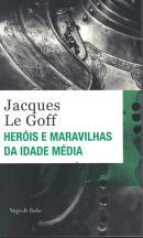 HEROIS E MARAVILHAS DA IDADE MEDIA - ED. BOLSO