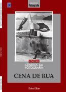 COLECAO GENEROS DA FOTOGRAFIA - CENA DE RUA