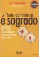 TODO CAMINHO E SAGRADO