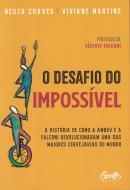 O DESAFIO DO IMPOSSIVEL