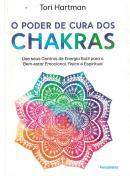 PODER DE CURA DOS CHAKRAS,O