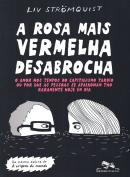 ROSA MAIS VERMELHA DESABROCHA,A