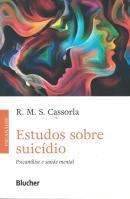 ESTUDOS SOBRE SUICIDIO - PSICANALISE E SAUDE MENTAL