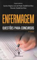 ENFERMAGEM QUESTOES PARA CONCURSOS - 2° ED. - 2020