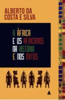 AFRICA E OS AFRICANOS NA HISTORIA E NOS MITOS