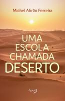 ESCOLA CHAMADA DESERTO,UMA
