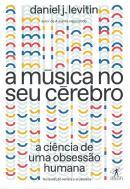 A MUSICA NO SEU CEREBRO (NOVA EDICAO)