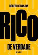 RICO DE VERDADE- 2ª ED.