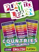 PLAY TO LEARN - COUNTRIES OF THE WORLD