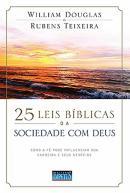 25 LEIS BIBLICAS DA SOCIEDADE COM DEUS - 2ª ED