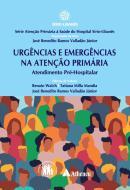 URGENCIA E EMERGENCIAS NA ATENCAO PRIMARIA - ATENDIMENTO PRE-HOSPITALAR
