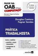 PASSE NA OAB - 2ª FASE - FGV - COMPLETACO - PRATICA TRABALHISTA - 5ª ED