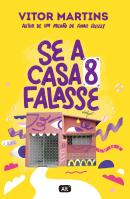 SE A CASA 8 FALASSE