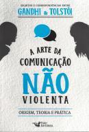 ARTE DA COMUNICACAO NAO VIOLENTA, A