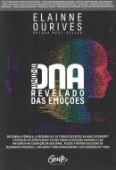 DNA REVELADO DAS EMOCOES