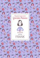 ANNE FRANK - PEQUENOS LIVROS SOBRE GRANDES PESSOAS