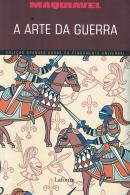 A ARTE DA GUERRA - MAQUIAVEL